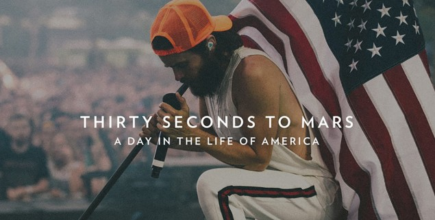 Thirty Seocnds To Mars - A life in america