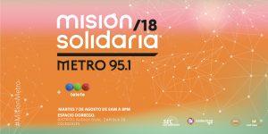¡Se viene la Misión Solidaria Metro 2018 + Telefe!