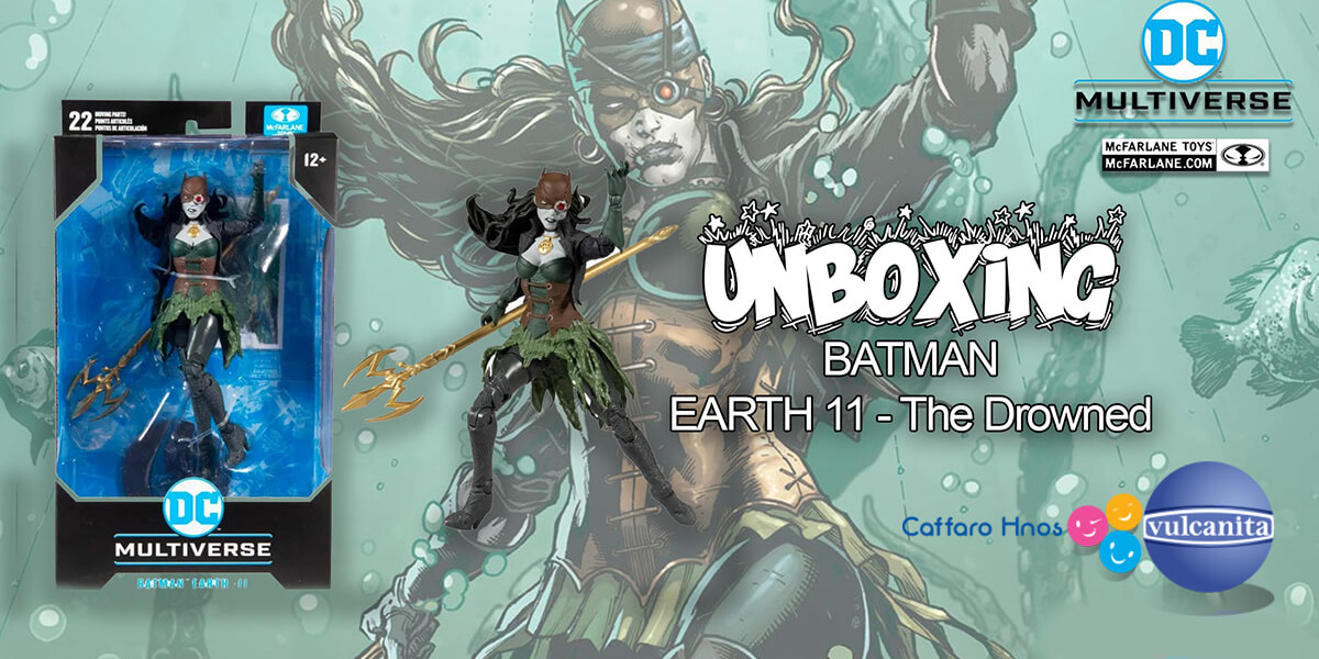 Unboxing Batman Earth 11 – The Drowned