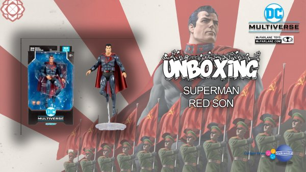 UNBOXING: Superman Red Son